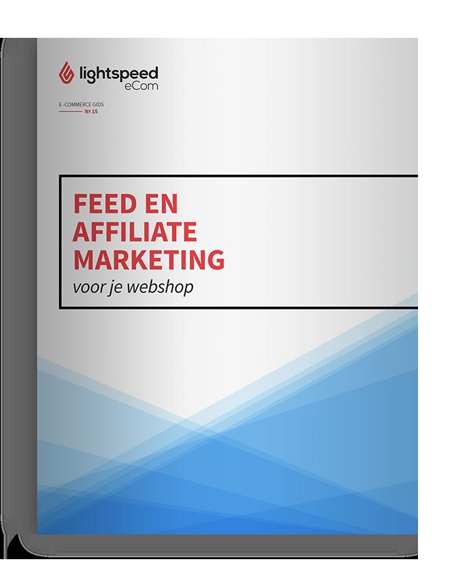 Feed en affiliate marketing voor je webshop