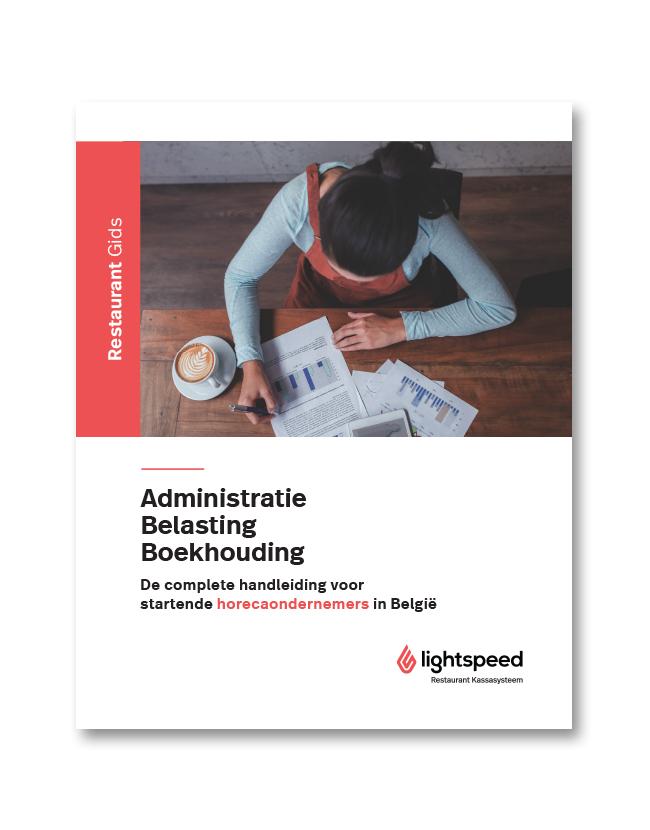 Horeca Startersgids voor administratie, belasting en boekhouding